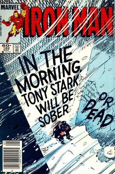 """Iron Man issue 182 """"Deliverance"""": After a near-brush with death, Tony tells Rhodes of his addiction: """"I've been killing myself for years. That's not news. But I'm going to stop."""""""